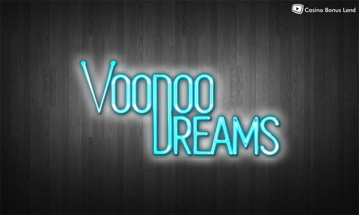 VoodooDreams Casino - Malta Lizenz, schnelle Auszahlung mit NetEnt, Microgaming uvm.